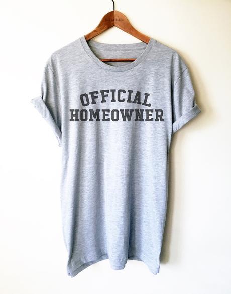 Homeowner Shirt